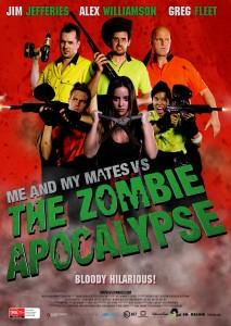Me and My Mates vs. The Zombie Apocalypse (Poster)
