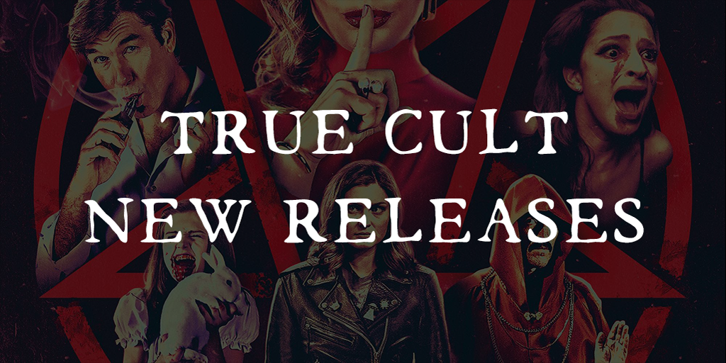 True Cult: New Releases – Devil Worship, Re-Animation & Monsters